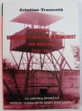 Istoria securitatii regimului comunist din România / Cristian Troncota