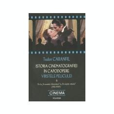 Istoria cinematografiei in capodopere : varstele peliculei, vol. 4, Polirom