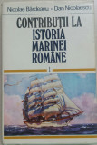 N. BARDEANU - CONTRIBUTII LA ISTORIA MARINEI ROMANE DIN...PANA IN 1918 {1979}