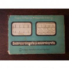 ELECTROCARDIOGRAFIE SI ECOCARDIOGRAFIE - EUGEN D. POPESCU