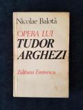 Nicolae Balota – Opera lui Tudor Arghezi