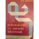 Imbolnavirile cu paraziti intestinali