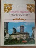 GABRIEL COCORA -EPISCOPIA BUZAULUI -VATRA DE SPIRITUALITATE... ROMANEASCA {1986}