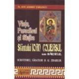 Viata, Paraclisul si Slujba Sfantului Ioan Colibasul sau saracul, ocrotitorul saracilor si al zidarilor - Pr. Ion Andrei Tarlescu