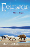 Exploratorii. Vol 8. Marea Topita