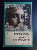 Suflete Zbuciumate - Stefan Zweig ,543175