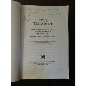 BIBLIA COMENTATA, NOUL TESTAMENT.  BARTOLOMEU ANANIA ( AUTOGRAF )