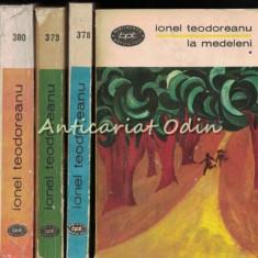La Medeleni I-IV - Ionel Teodoreanu, 1967