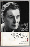 George Vraca - Dinu Bondi si Valeria Vraca, Meridiane