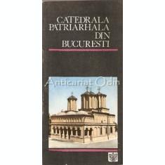 Catedrala Patriarhala Din Bucuresti - Florin Serbanescu