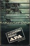 Cumpara ieftin Apa - Alexandru Ivasiuc