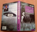 2012- Incursiune in enigmatic. Eseuri nonconventionale - Emil Strainu, Alta editura, 2009