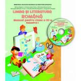 Manual - Limba si literatura romana clasa a III-a, Semestrul I (contine CD cu manualul in format digital)