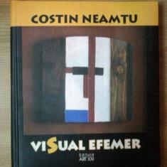 VISUAL EFEMER de COSTIN NEAMTU , 2010