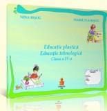 Educatie plastica. Educatie tehnologica. Clasa a IV-a/Nina Bisog, Marilena Bisog