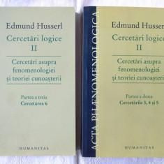 CERCETARI LOGICE vol. II Partea a doua si a treia, Edmund Husserl, 2012/2013, Humanitas