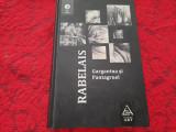 RABELAIS GARGANTUA SI PANTAGRUEL CARTONATA/ART RF8/2