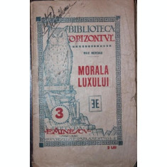 MORALA LUXULUI - MAX NORDAU