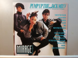 Mirage – Pump Up The ….Jack Mix (1987/BCM/RFG) - Vinil/Maxi Single/NM+, Columbia
