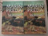 Morometii - Marin Preda ( pachet Vol 1 + 2)