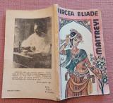 Maitreyi. Editura Minerva, 1991 - Mircea Eliade