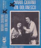 Caseta audio: Maria Ciobanu si Ion Dolanescu ( originala Electrecord STC240 ), Casete audio