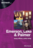 Emerson Lake and Palmer: Every Album, Every Song