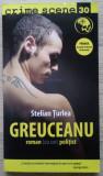 Stelian Țurlea / GREUCEANU (Colecția Crime Scene)