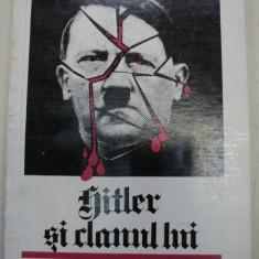 HITLER SI CLANUL LUI -MARIAN PODKOWINSKI,BUCURESTI 1991