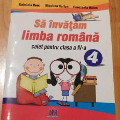 Sa invatam limba romana, caiet clasa a IV-a de Gabriela Droc, Clasa 4