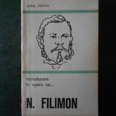 AUREL MARTIN - INTRODUCERE IN OPERA LUI N. FILIMON