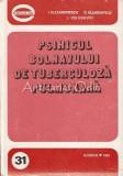 Psihicul Bolnavului De Tuberculoza Pulmonara - I. Alexandrescu, S. Blumenfeld