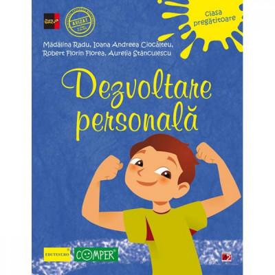 Dezvoltare personala clasa pregatitoare ed.3 - Madalina Radu, Ioana Andreea Ciocalteu foto