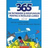 Carte 365 de Intrebari si Raspunsuri pentru a Intelege Lumea, Corint