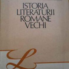 Istoria Literaturii Romane Vechi - Stefan Ciobanu ,286567