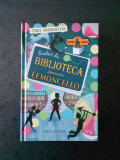 CHRIS GRABENSTEIN - EVADARE DIN BIBLIOTECA DOMNULUI LEMONCELLO