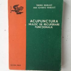 Acupunctura, mijloc de recuperare functionala/Ed. Facla/1978