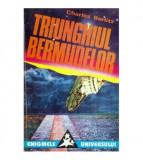 Triunghiul bermudelor - Incredibila poveste a disparitiilor misterioase