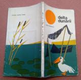 Delta Dunarii. Editura pentru turism, 1972 - Eugen Panighiant