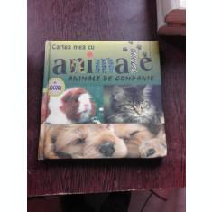 CARTEA MEA CU ANIMALE -ANIMALE DE COMPANIE