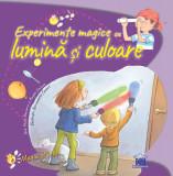 Experimente magice cu lumina si culoare   Paula Navarro, Angels Jimenez, Didactica Publishing House