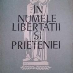 In numele libertatii si prieteniei