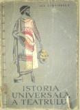 ISTORIA UNIVERSALA A TEATRULUI DE ION ZAMFIRESCU VOL.1