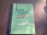 BAZELE PROIECTARII CLADIRILOR IN REGIUNI SEISMICE-I. L. KORCINSKI SI ALTII., 1964
