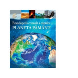 Enciclopedia vizuala a copiilor. Planeta Pamant