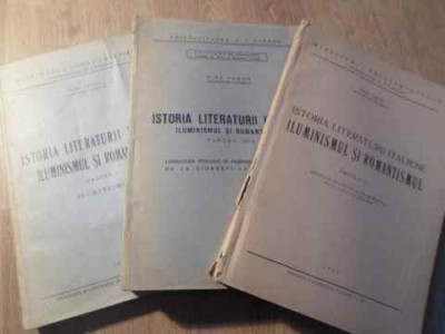 ISTORIA LITERATURII ITALIENE ILUMINISMUL SI ROMANTISMUL VOL.1-3 - NINA FACON foto