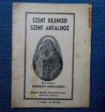 Szent Kilenced ,Szent Antalhoz- Németh Menyhért 1930. Prima editie.