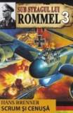 Sub steagul lui Rommel, vol. 3