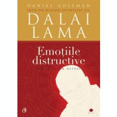 Emoțiile distructive. Cum le putem depăși?