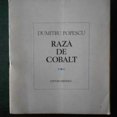 DUMITRU POPESCU - RAZA DE COBALT
